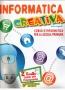 INFORMATICA CREATIVA GUIDA 2° LIVELLO