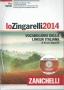 LO ZINGARELLI 2014