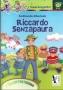 RICCARDO SENZAPAURA