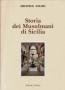STORIA DEI MUSULMANI IN SICILIA