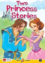 TWO PRINCESS STORIES (livello 2)